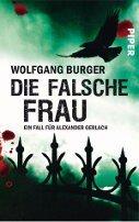 Wolfgang Burger: Die falsche Frau