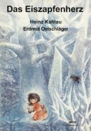 Heinz Kahlau: Das Eiszapfenherz