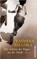 Yasmina Khadra: Die Schuld des Tages an die Nacht