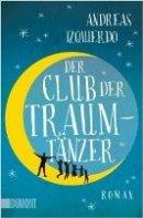 Andreas Izquierdo: Der Club der Traumtänzer