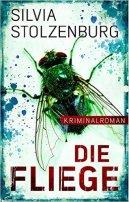 Silvia Stolzenburg: Die Fliege