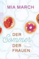 Mia March: Der Sommer der Frauen