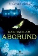 Susanne Gerdom: Das Haus am Abgrund