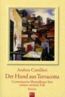 Andrea Camilleri: Der Hund aus Terracotta
