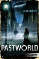 Ian Beck: Pastworld