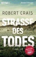 Robert Crais: Straße des Todes