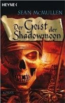 Sean McMullen: Der Geist der Shadowmoon