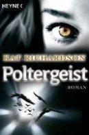 Kat Richardson: Poltergeist