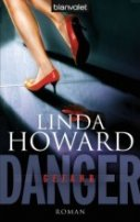 Linda Howard: Danger - Gefahr