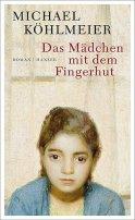 Michael Köhlmeier: Das Mädchen mit dem Fingerhut