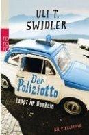 Uli T. Swidler: Der Poliziotto tappt im Dunkeln