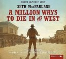 Seth MacFarlane: A Million Ways to Die in the West