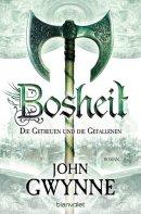 John Gwynne: Bosheit