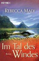 Rebecca Maly: Im Tal des Windes