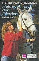 Ursula Isbel: Heimweh nach den Pferden