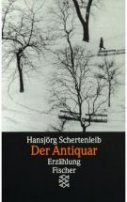 Hansjörg Schertenleib: Der Antiquar