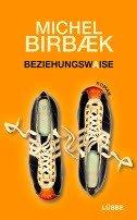 Michel Birbaek: Beziehungswaise