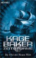 Kage Baker: Die Ufer der Neuen Welt