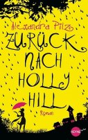 Alexandra Pilz: Zurück nach Hollyhill