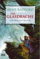 Irene Radford: Der Glasdrache