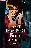 Janet Evanovich: Einmal ist keinmal