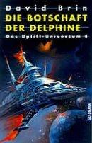 David Brin: Die Botschaft der Delphine