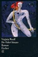 Virginia Woolf: Die Fahrt hinaus