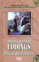 David Eddings: Polgara die Zauberin