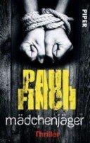 Paul Finch: Mädchenjäger