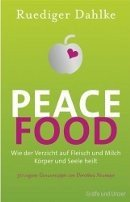 Ruediger Dahlke: Peace Food