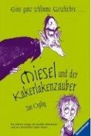 Jan Ogilvy: Miesel und der Kakerlakenzauber