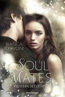 Bianca Iosivoni: Soul Mates: Flüstern des Lichts