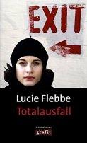 Lucie Flebbe (Klassen): Totalausfall