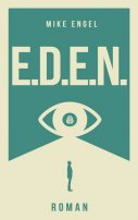 Mike Engel: E.D.E.N.