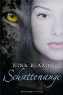 Nina Blazon: Schattenauge