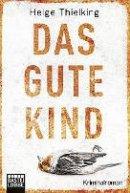 Helge Thielking: Das gute Kind