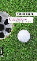 Sabina Naber: Caddielove