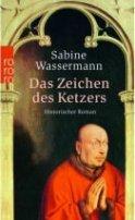 Sabine Wassermann: Das Zeichen des Ketzers