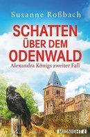 Susanne Roßbach: Schatten über dem Odenwald