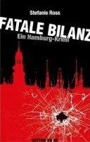 Stefanie Ross: Fatale Bilanz