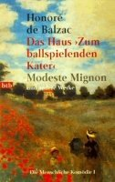 Honoré de Balzac: Das Haus Zum ballspielenden Kater | Modeste Mignon