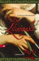 Corina Bomann: Der Lilienpakt