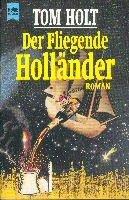 Tom Holt: Der Fliegende Holländer