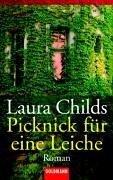 Laura Childs: Picknick für eine Leiche