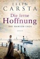 Ellin Carsta: Die ferne Hoffnung