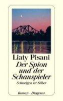 Liaty Pisani: Der Spion und der Schauspieler