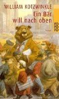 William Kotzwinkle: Ein Bär will nach oben
