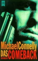 Michael Connelly: Das Comeback