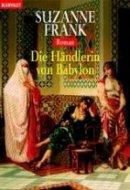 Suzanne Frank: Die Händlerin von Babylon