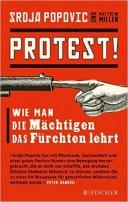 Srdja Popovic, Matthew Miller: Protest!